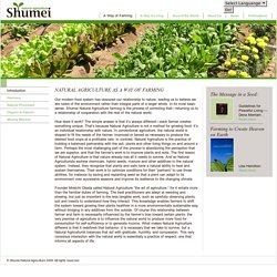 Shumei is a spiritual organization dedicated to elevating the quality of life
