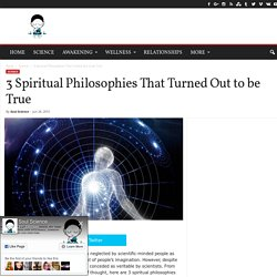 3 Spiritual Philosophies That Turned Out to be True
