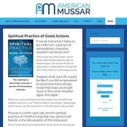 Mussar: Spiritual Practice of Good Actions