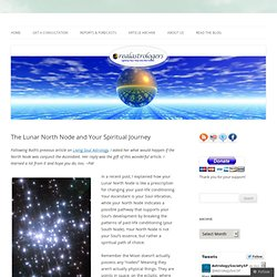 The Lunar North Node and Your Spiritual Journey