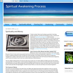 Spiritual Awakening Process: Spirituality and Money