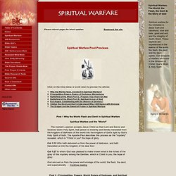 Spiritual Warfare: The World, the Flesh, the Devil, and the Glory of God