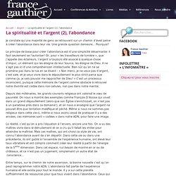 La spiritualité et l'argent (2), l'abondance — France Gauthier