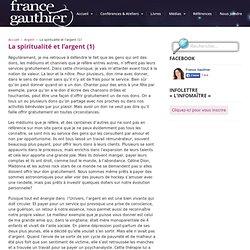 La spiritualité et l'argent (1) — France Gauthier