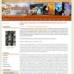 Clairvoyant et visionnaire ! Le sensitif Hollandais Gérard Croiset par Joël André