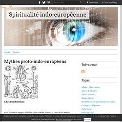 Mythes proto-indo-européens - Spiritualité indo-européenne