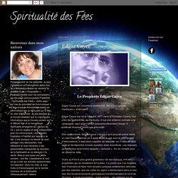 Spiritualité des Fées: Edgar Cayce