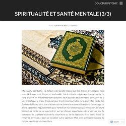 spiritualité et santé mentale (3/3)