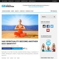Has Spirituality Become Another Ego Identity?