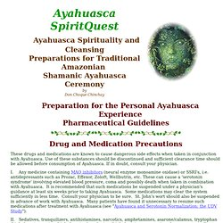 Shamanic Ayahuasca Spirituality and Cleansing: Food and Pharmaceutical Guidelines