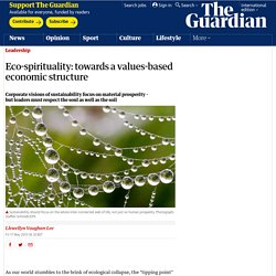 Eco-spirituality: towards a values-based economic structure