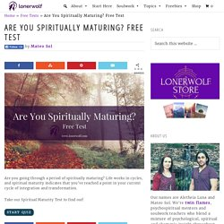 Are You Spiritually Maturing? Free Test ⋆ LonerWolf