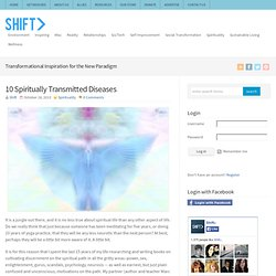 10 Spiritually Transmitted Diseases - : SHIFT>