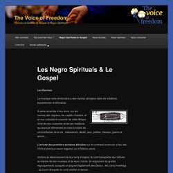 Les Negro Spirituals & Le Gospel