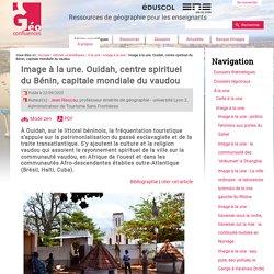 Image à la une. Ouidah, centre spirituel du Bénin, capitale mondiale du vaudou