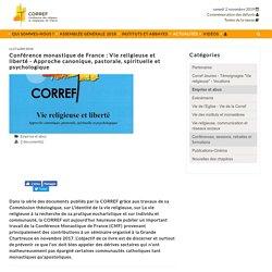 CORREF - Conférence monastique de France : Vie religieuse et liberté - Approche canonique, pastorale, spirituelle et psychologique