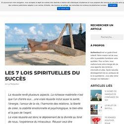 Les 7 lois spirituelles du succès (Résumé)