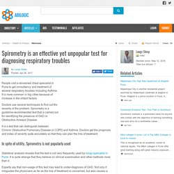 Spirometry is an effective yet unpopular test for diagnosing respiratory troubles