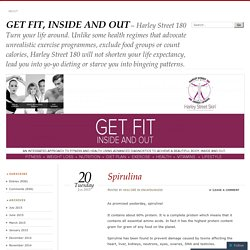 Get Fit, Inside and Out with Spirulina - Harley Street 180