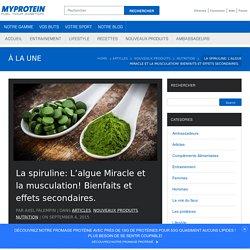 La spiruline: L'algue Miracle et la musculation!