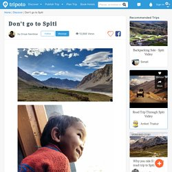 Don't go to Spiti by Divya Nambiar