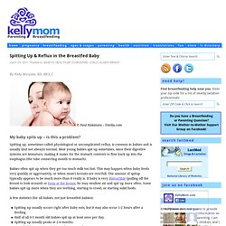 Spitting Up & Reflux in the Breastfed Baby