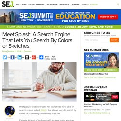 Meet Splash: A Search Engine That Lets You Search By Colors or Sketches - Search Engine Journal