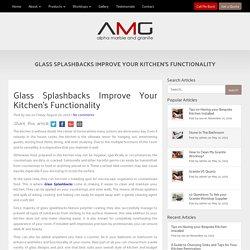 Glass Splashbacks Improve Your Kitchen's Functionality