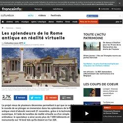 Les splendeurs de la Rome antique en réalité virtuelle
