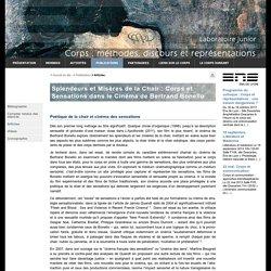 Splendeurs et Misères de la Chair : Corps et Sensations dans le Cinéma de Bertrand Bonello - CMDR - Corps : Méthodes, Discours, Représentations