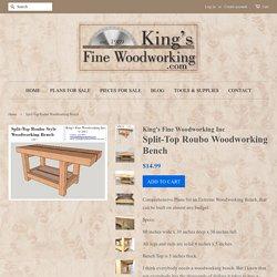 Split-Top Roubo Woodworking Bench – King's Fine Woodworking Inc
