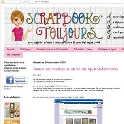 Scrapbook toujours - scrapbooking - Stampin'Up! : Trouver des modèles de cartes sur Splitcoaststampers