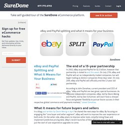 eBay and PayPal Splitting and What it Means for Your Business
