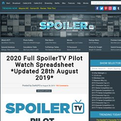 2020 Full SpoilerTV Pilot Watch Spreadsheet *Updated 28th August 2019*