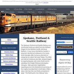 Spokane, Portland & Seattle Railway: Map, Roster & Photos