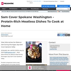 Sam Cover Spokane Washington - Protein-Rich Meatless Dishes To Cook at Home