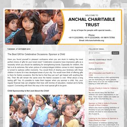 Anchal India - Sponsor a child for their better future: The Best Gift for Celebrative Occasions- Sponsor a Child