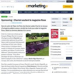 Sponsoring : Charriol soutient le magazine Rose