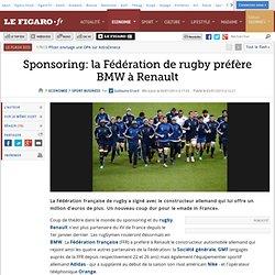 Sponsoring:la Fédération de rugby préfère BMW à Renault