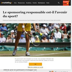 Le sponsoring responsable est-il l'avenir du sport? - Marketing Sportif