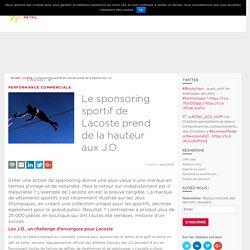 Le sponsoring sportif de Lacoste prend de la hauteur aux J.O. - Cofidis Retail