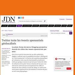 Twitter teste les tweets sponsorisés géolocalisés