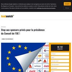 Stop aux sponsors privés pour la présidence du Conseil de l'UE !