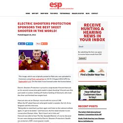 ESP Sponsors The Best Skeet Shooter In The World