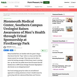 Monmouth Medical Center, Southern Campus Urologist Raises Awareness of Men's Health through Urinal Sponsorship at FirstEnergy Park