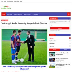 You Can Apply Now For Sponsorship Manager In Sports Education