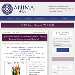 Spontaneity School: 10 Improv Games to Develop Courage, Compassion and Creativity - Anima Learning