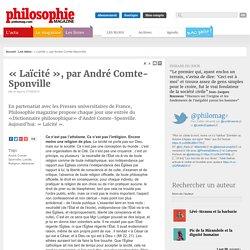 Les idées, André Comte-Sponville, Laïcité, Religion, Athéisme