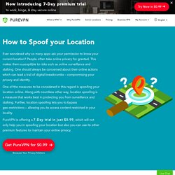 How to Spoof your Location on Desktop and Mobile
