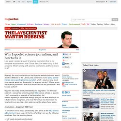 Why I spoofed science journalism | Martin Robbins | Science